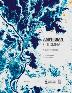 Amphibian Colombia. A country of wetlands.